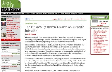 http://www.realclearmarkets.com/articles/2011/12/05/the_financially_driven_erosion_of_scientific_integrity_99401.html