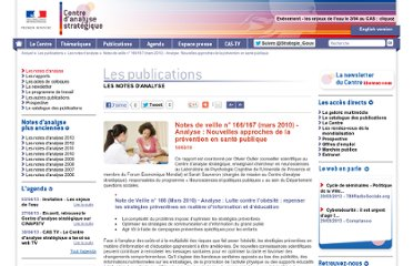 http://www.strategie.gouv.fr/content/notes-de-veille-n%C2%B0-166167-mars-2010-analyse-nouvelles-approches-de-la-prevention-en-sante-pu