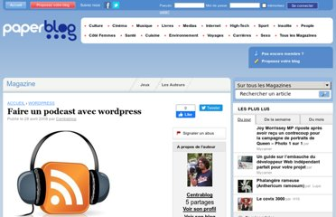 http://talent.paperblog.fr/667421/faire-un-podcast-avec-wordpress/