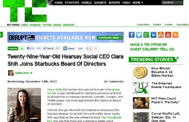 http://techcrunch.com/2011/12/14/twenty-nine-year-old-hearsay-social-ceo-clara-shih-joins-starbucks-board-of-directors/