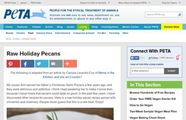 http://www.peta.org/living/vegetarian-living/raw-holiday-pecans.aspx