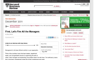 http://hbr.org/2011/12/first-lets-fire-all-the-managers/ar/1?cm_sp=most_widget-_-hbr_articles-_-First%2C%20Let%27s%20Fire%20All%20the%20Managers