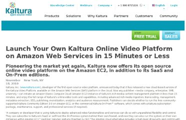http://corp.kaltura.com/company/news/press-release/Kaltura-Launches-Amazon-Cloud-based-Video-Platform