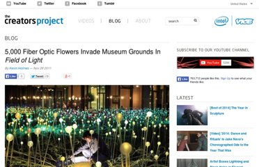 http://www.thecreatorsproject.com/blog/5000-fiber-optic-flowers-invade-museum-grounds-in-ifield-of-lighti