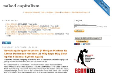 http://www.nakedcapitalism.com/2011/12/revisiting-rehypothecation-jp-morgan-markets-its-latest-doomsday-machine-or-why-repo-may-blow-up-the-financial-system-again.html