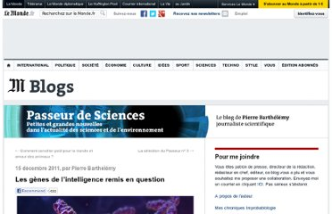 http://passeurdesciences.blog.lemonde.fr/2011/12/15/les-genes-intelligence-remis-en-question/#xtor=RSS-3208