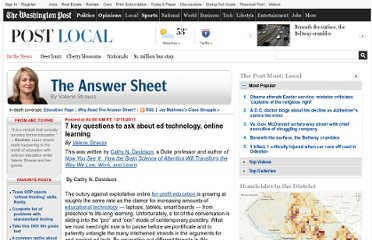 http://www.washingtonpost.com/blogs/answer-sheet/post/7-key-questions-to-ask-about-ed-technology-online-learning/2011/12/14/gIQAZ8XouO_blog.html