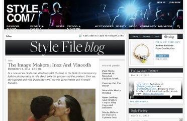 http://www.style.com/stylefile/2011/12/the-image-makers-inez-and-vinoodh/