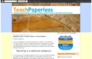 http://teachpaperless.blogspot.com/2011/12/flipped-why-it-has-to-be-conversation.html