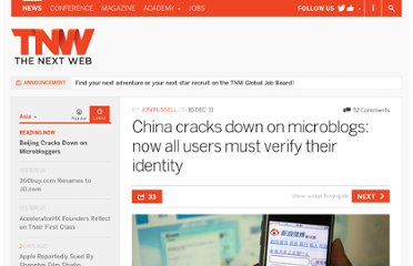 http://thenextweb.com/asia/2011/12/16/china-cracks-down-on-microblogs-now-all-users-must-verify-their-identity/