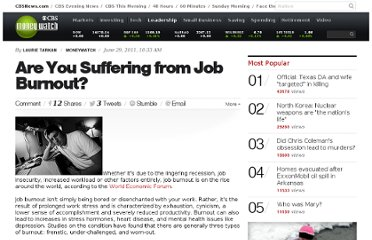 http://www.cbsnews.com/8301-505125_162-48441090/are-you-suffering-from-job-burnout/