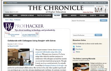 http://chronicle.com/blogs/profhacker/collaborate-with-colleagues-using-google-with-extras/37727