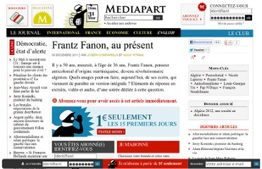 http://www.mediapart.fr/journal/culture-idees/051211/frantz-fanon-au-present