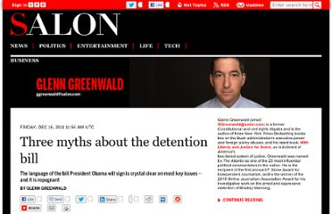 http://www.salon.com/2011/12/16/three_myths_about_the_detention_bill/