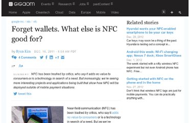 http://gigaom.com/2011/12/16/forget-wallets-what-else-is-nfc-good-for/