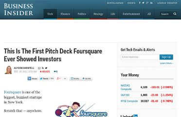 http://www.businessinsider.com/this-is-the-first-pitch-deck-foursquare-ever-showed-investors-2011-12?op=1
