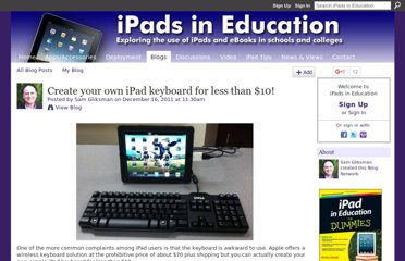 http://ipadeducators.ning.com/profiles/blogs/create-your-own-ipad-keyboard-for-less-than-10