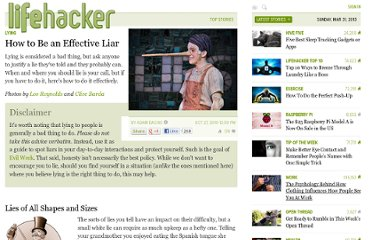 http://lifehacker.com/5674334/how-to-be-an-effective-liar