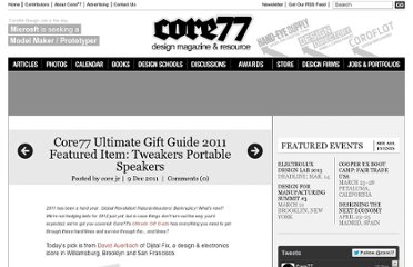 http://www.core77.com/blog/giftguide/core77_ultimate_gift_guide_2011_featured_item_tweakers_portable_speakers_21213.asp