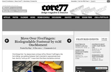 http://www.core77.com/blog/materials/move_over_fivefingers_biodegradable_footwear_by_01m_onemoment_21284.asp