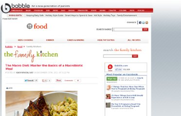 http://blogs.babble.com/family-kitchen/2011/12/15/the-macro-diet-master-the-basics-of-a-mactobiotic-meal/