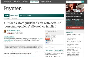 http://www.poynter.org/latest-news/mediawire/152016/ap-issues-staff-guidelines-on-retweets-no-personal-opinions-allowed-or-implied/