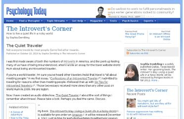 http://www.psychologytoday.com/blog/the-introverts-corner/201010/the-quiet-traveler