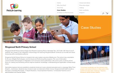 http://www.ipadsforeducation.vic.edu.au/ipad-education-case-studies/5-ringwood-north-primary-school