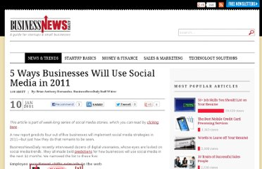 http://www.businessnewsdaily.com/573-five-ways-businesses-will-use-social-media-in-2011.html