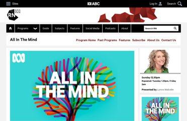 http://www.abc.net.au/radionational/programs/allinthemind/