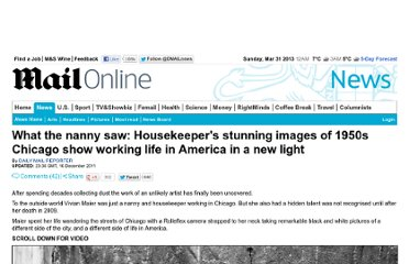 http://www.dailymail.co.uk/news/article-2075228/What-nanny-saw-Housekeepers-stunning-images-1950s-Chicago-working-class-America-new-light.html