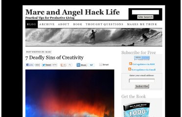http://www.marcandangel.com/2011/11/27/7-deadly-sins-of-creativity/