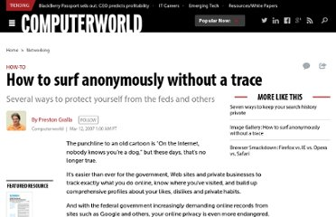 http://www.computerworld.com/s/article/9012778/How_to_surf_anonymously_without_a_trace