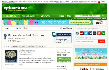 http://www.epicurious.com/articlesguides/bestof/toprecipes/bestpotatorecipes/recipes/food/views/Bacon-Smashed-Potatoes-356037