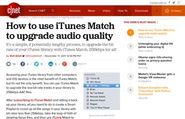 http://howto.cnet.com/8301-11310_39-57326759-285/how-to-use-itunes-match-to-upgrade-audio-quality/