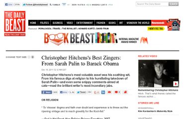 http://www.thedailybeast.com/articles/2011/12/16/christopher-hitchens-s-best-zingers-from-sarah-palin-to-barack-obama.html