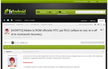 http://forum.frandroid.com/topic/38449-howto-mettre-la-rom-officielle-htc-par-ruu-efface-le-root-le-s-off-et-le-clockworld-recovery/