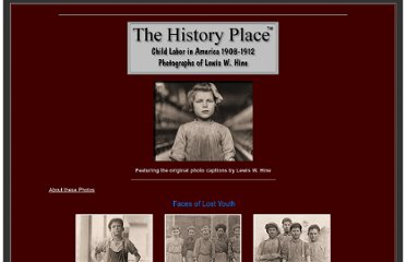 http://historyplace.com/unitedstates/childlabor/index.html