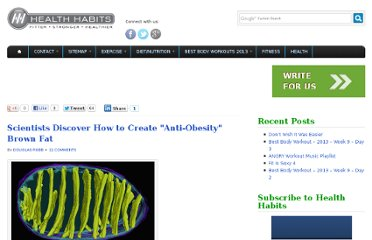 http://www.healthhabits.ca/2008/08/21/scientists-discover-how-to-create-anti-obesity-brown-fat/