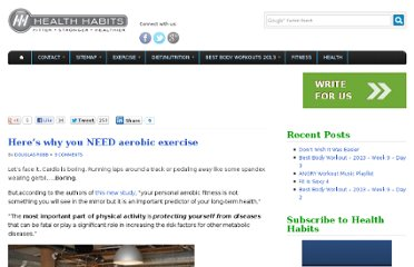 http://www.healthhabits.ca/2009/04/19/heres-why-you-need-aerobic-exercise/