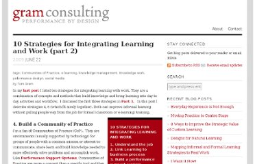 http://gramconsulting.com/2009/06/10-strategies-for-integrating-learning-and-work-part-2/