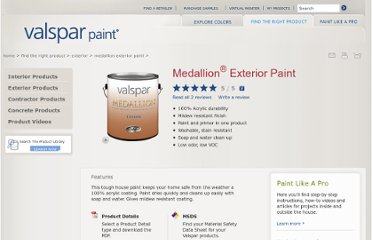 http://www.valsparpaint.com/en/find-the-right-product/exterior/paint/medallion-paint.html