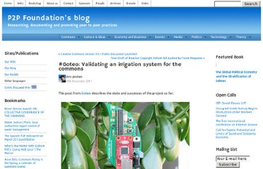 http://blog.p2pfoundation.net/goteo-validating-an-irrigation-system-for-the-commons/2011/12/19