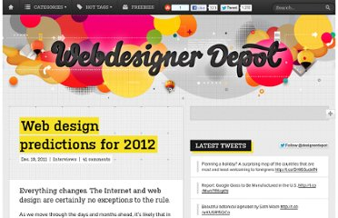 http://www.webdesignerdepot.com/2011/12/web-design-predictions-for-2012/