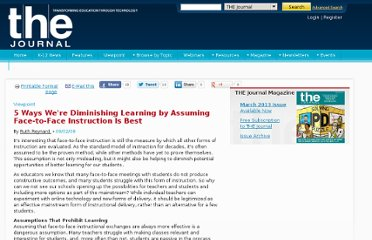 http://thejournal.com/articles/2009/09/02/5-ways-were-diminishing-learning-by-assuming-face-to-face-instruction-is-best.aspx