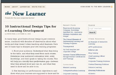 http://thenewlearner.com/2008/10/22/10-instructional-design-tips-for-e-learning-development/