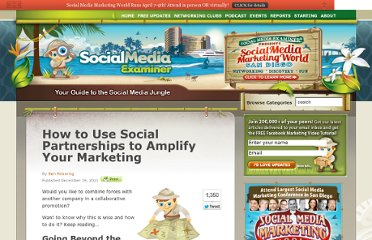 http://www.socialmediaexaminer.com/how-to-use-social-partnerships-to-amplify-your-marketing/