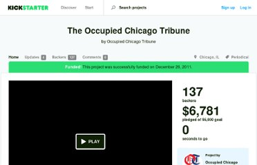 http://www.kickstarter.com/projects/occupiedchitrib/the-occupied-chicago-tribune