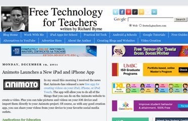 http://www.freetech4teachers.com/2011/12/animoto-launches-new-ipad-and-iphone.html