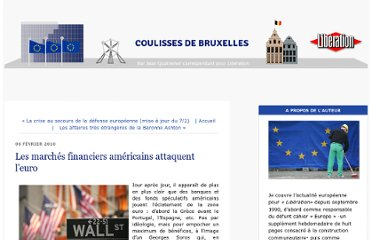 http://bruxelles.blogs.liberation.fr/coulisses/2010/02/les-march%C3%A9s-financiers-am%C3%A9ricains-attaquent-leuro.html